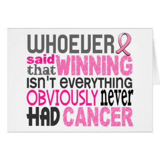 Whoever Said Breast Cancer Note Card