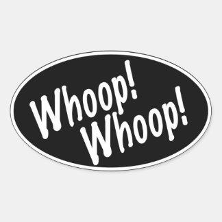 Whoop! Whoop! Oval Sticker