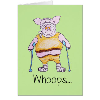Whoops Feel Better Soons Greeting Card