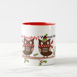 Whoos Been Naughty Whoos Been Nice Christmas Mug
