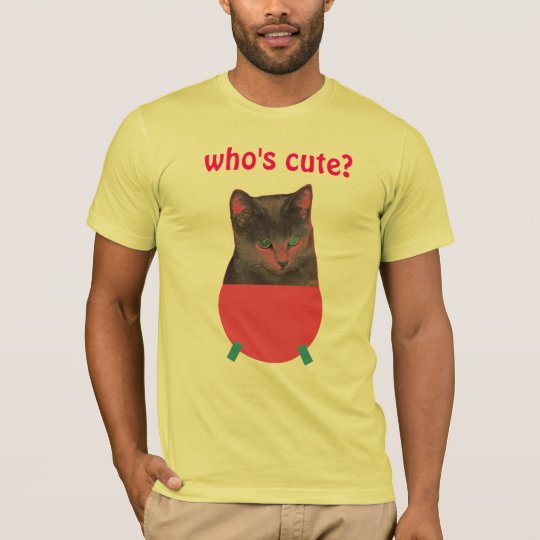 Who's Cute? T-Shirt