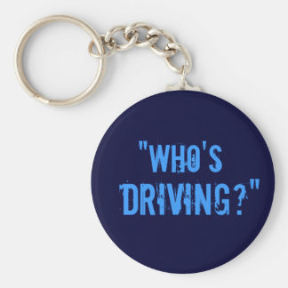 """Who's Driving?"" Keychain"