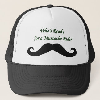 Who's Ready For A Mustache Ride? Trucker Hat