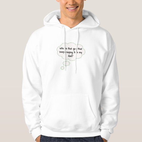Who's this Dad Guy Hoodie