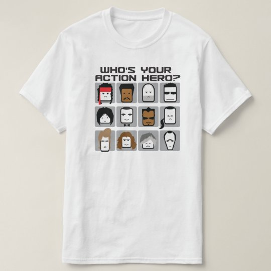 Who's Your Action Hero? Funny Cartoon T-Shirt