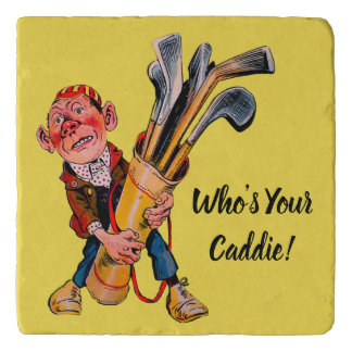 Who's Your Caddie -  Golfing Marble Stone Trivet