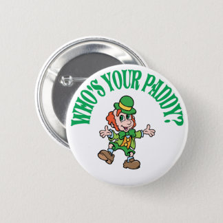 Who's Your Paddy Dancing Leprechaun 2 Inch Round Button