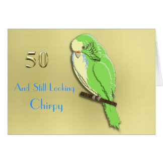 Whose a Pretty Boy Then Cute Budgie 50th Milestone Card