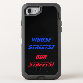 Whose Streets? Our Streets! Phone Case