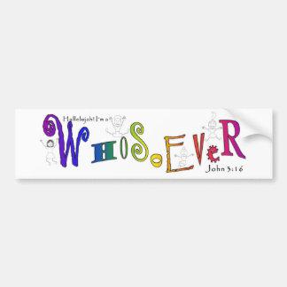 WhoSoEver Bumper Sticker