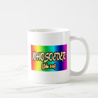 WHOSOEVER WHO-SO-EVER JOHN 3:16 COFFEE MUG