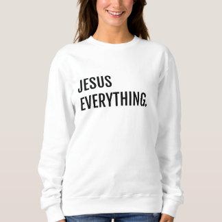 WHT JESUS EVERYTHING Sweatshirt