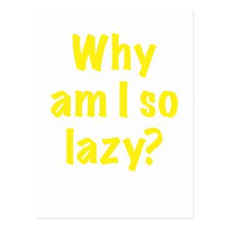 Why Am I So Lazy Postcard