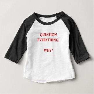 WHY BABY T-Shirt