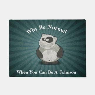 Why Be Normal Doormat
