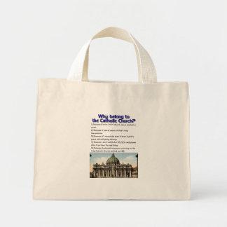 Why belong to the Catholic Church? Mini Tote Bag