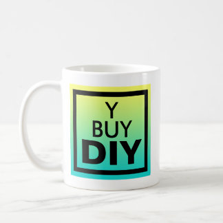Why Buy? DIY Statement Coffee Mug