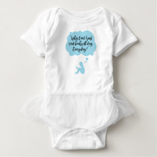 Why Can't I Just Read Books All Day Everyday Read Baby Bodysuit