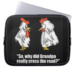 """""""Why did the Chicken Cross the Road"""" Laptop Cover Computer Sleeve"""