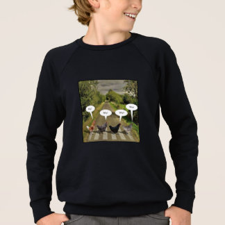 Why did the chickens cross the road? sweatshirt