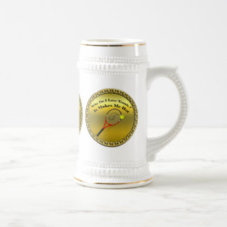 Why do I love tennis.It makes me hot(gold) Beer Stein
