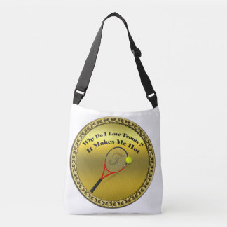 Why do I love tennis.It makes me hot(gold) Crossbody Bag