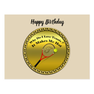 Why do I love tennis.It makes me hot(gold) Postcard