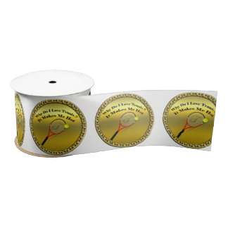 Why do I love tennis.It makes me hot(gold) Satin Ribbon