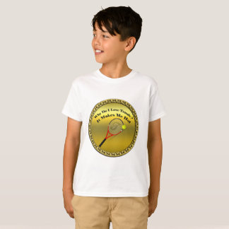 Why do I love tennis.It makes me hot(gold) T-Shirt