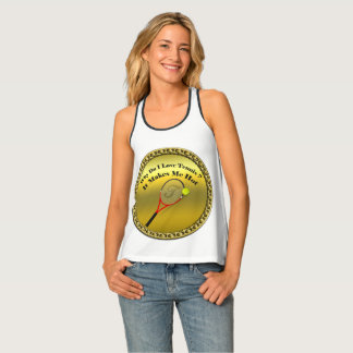Why do I love tennis.It makes me hot(gold) Tank Top