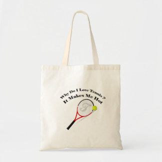 Why do I love tennis.It makes me hot Tote Bag