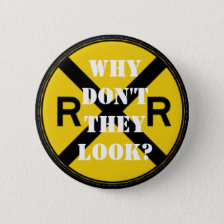 Why Don't They Look? 2 Inch Round Button