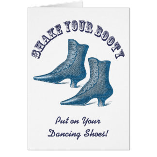 Why Don't We Go Out Dancing? Victorian Boots Card