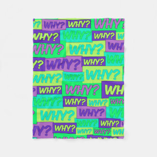 Why? Fleece Blanket
