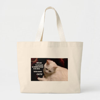 Why God created Cats (humor) Large Tote Bag
