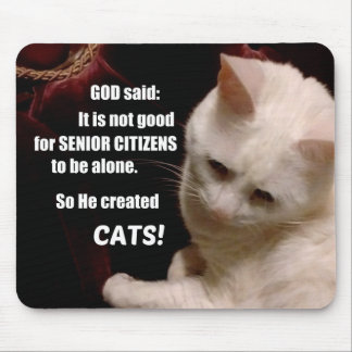 Why God created Cats (humor) Mouse Pad