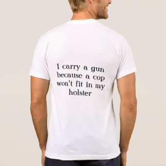 Why I carry T-Shirt