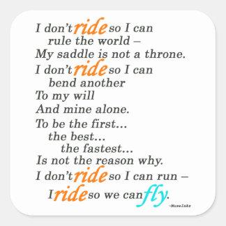 Why I Ride Square Sticker