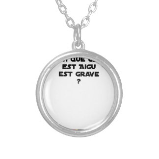 WHY IN MEDICINE HE SAYS THAT WHAT IS ACUTE SILVER PLATED NECKLACE