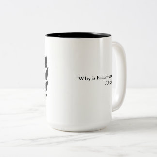 Why is Feanor a mod? Two-Tone Coffee Mug