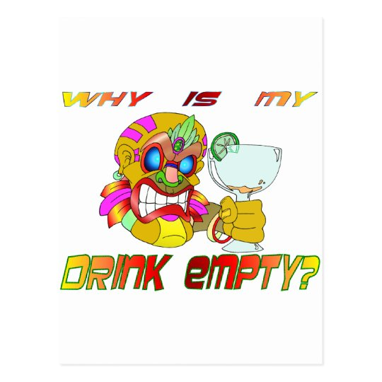 Why is my Drink Empty? Postcard