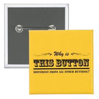 Why is this button? 2 inch square button