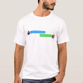 Why isn't you working? Trump T-shirt