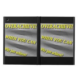 Why Just Achieve? When You Can Overachieve! Blur Cover For iPad Air