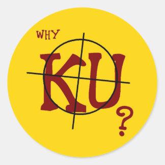 Why KU? 20 Round Stickers