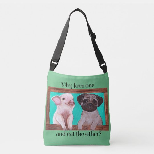Why Love One and Eat The Other? Vegan Bag
