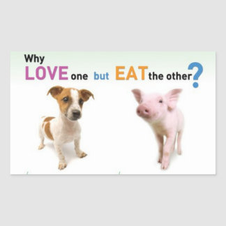 Why Love one but eat the other -Dog and Pig Sticker
