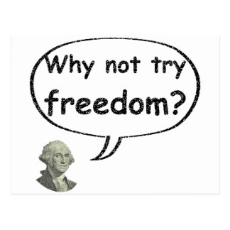 Why not try freedom? postcard