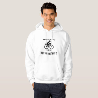 """Why pedal"" hoodies for men"
