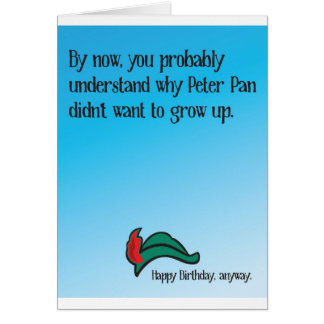 Why Peter Pan didn't want to grow up Card